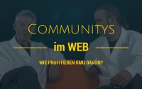 Online-Communitys und KMU?